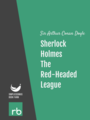The Adventures Of Sherlock Holmes - Adventure II - The Red-Headed League, by Sir Arthur Conan Doyle, read by Mark F. Smith