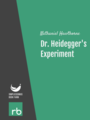 Dr. Heidegger's Experiment, by Nathaniel Hawthorne, read by S. Houghton