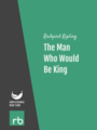The Man Who Would Be King, by Rudyard Kipling, read by Philippa