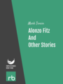 Alonzo Fitz And Other Stories, by Mark Twain, read by John Greenman